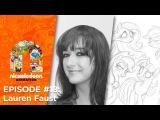 Episode 18: Lauren Faust | Nick Animation Podcast