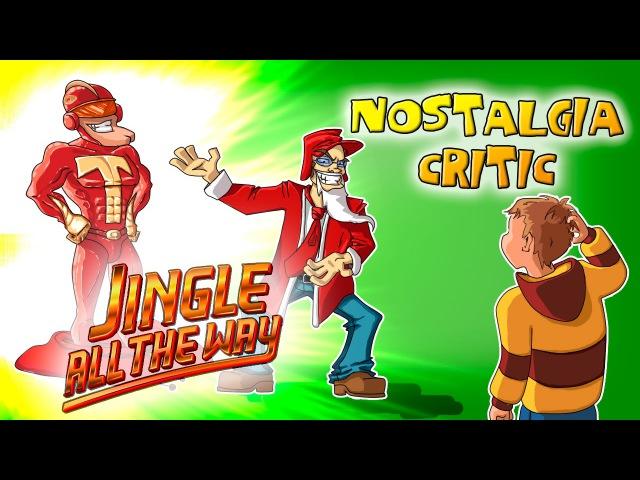 Ностальгирующий Критик - Подарок на Рождество | Nostalgia Critic - Jingle all the Way (rus vo)