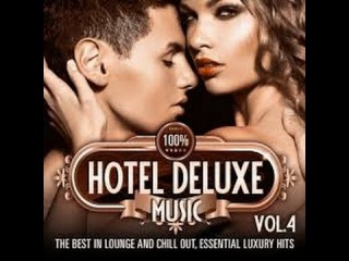 KAMASUTRA HOTEL( DELUX SEDUCTION) /2 HOURS SENSUAL EROTIC MUSIC LOUNGE : # ❀ ❀