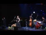 Хибла Герзмава и джазовое трио Даниила Крамера Khibla Gerzmava, DANIEL KRAMER Summertime