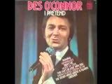 Des O'Connor - I Pretend.