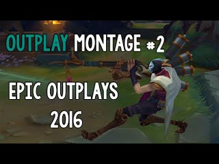 OutPlay Montage #2 | Epic OutPlays 2016 | League Of Legends