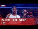 Madcon - Don't Worry - Live - CCauet sur NRJ