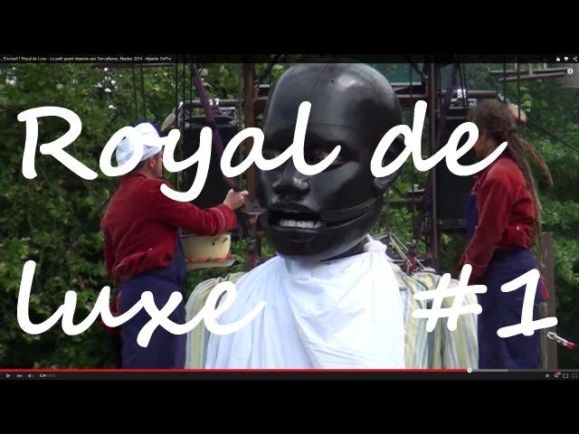 Exclusif ! Royal de Luxe - petit geant dejeune Dervallieres, Nantes, France giants GoPro - 2016