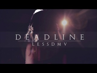 Lessdmv - Deadline  (Explicit)