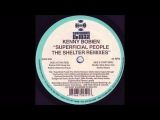 (2001) Kenny Bobien - Superficial People Timmy Regisford Shelter Strip Down Voc RMX