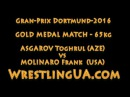 Тогрул Асгаров - Френк Молинаро | ASGAROV Toghrul - MOLINARO Frank GOLD Medal MATCH, 65kg