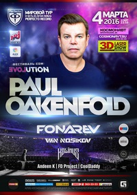 04.03.2016 PAUL OAKENFOLD * EVOLUTION fest