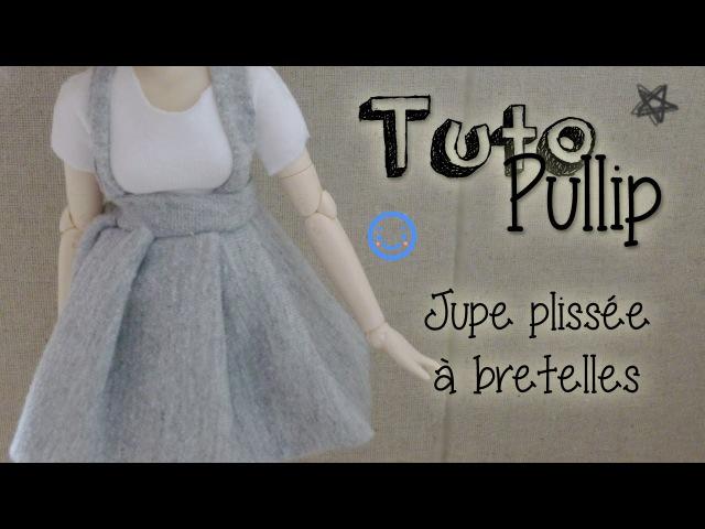 [Tuto Pullip] Jupe à bretelles taille haute