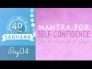 3 pauri Mantra for Self Confidence Gavai Ko Taan Day 4 of 40 DAY SADHANA