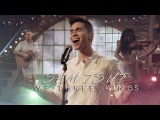 We Three Kings (Sam Tsui ft. Yasmeen Al-Mazeedi &amp Jason Pitts)