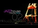 Jazz House DJ Mix 02 by Sergo