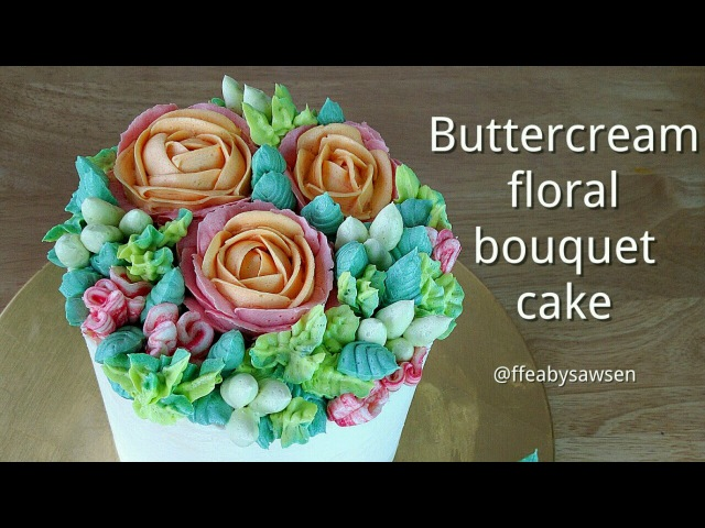 How to pipe a buttercream flower bouquet cake- ft rose, parrot tulip, carnation, hypericum leaves
