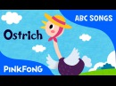 O | Ostrich | ABC Alphabet Songs | Phonics | PINKFONG Songs for Children