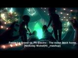 Fedde Le Grand vs. Ph Electro - The noise  back home Nickolay Nickel(H)  mashup