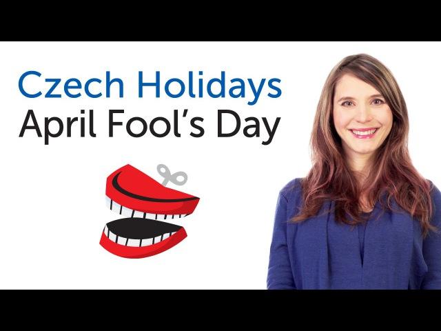 Czech Holidays - April Fool's Day - Apríl
