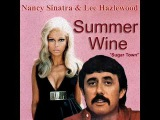 Nancy Sinatra &amp Lee Hazlewood - Summer Wine ((( HQ AUDIO )))