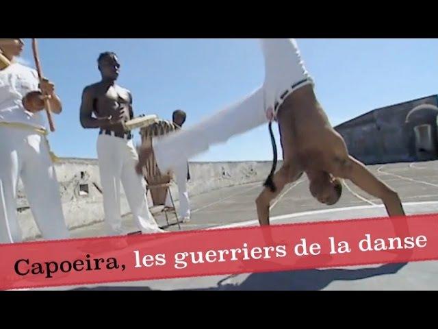 Capoeira, les guerriers de la danse