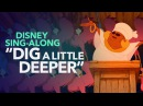 Princess and the Frog | Dig A Little Deeper | Disney Sing-Along