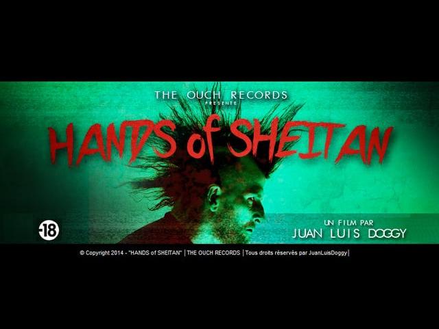 HANDS of SHEITAN 2014