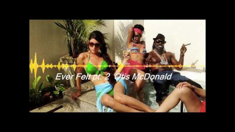 Ever Felt pt 2 – Otis McDonald [ No Copyrights No AP Music For Youtube Video Vlogs ]