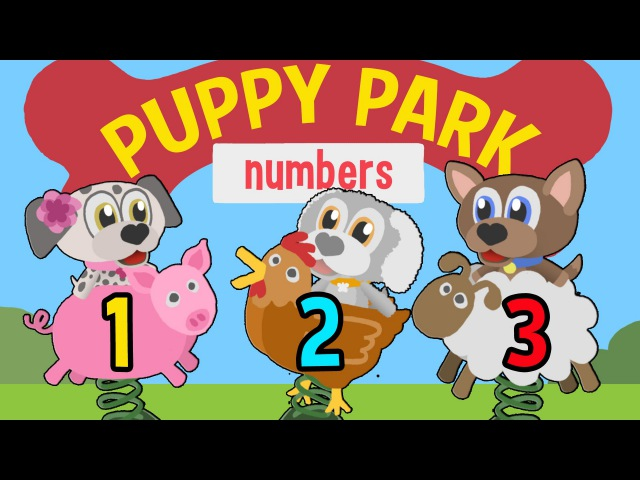 Counting Fun for Kids Puppy Park 1 Count 1 10 From the makers of Number Zoo