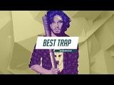 Best Trap Music 2016