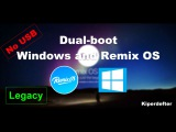 [Guide] How to dual-boot Windows and Remix OS - No USB (Android on your PC!)