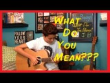 What Do You Mean - Justin Bieber - Fingerstyle Guitar Cover - Andrew Foy