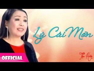 Thu Hiền - Lý Cái Mơn | Dân Ca Nam Bộ [Official Audio]