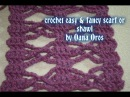 Crochet easy fancy scarf or shawl