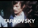 Meeting Andrei Tarkovsky: Cinema Is A Mosaic Made Of Time (Engl. Subs)