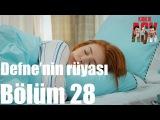 Kiralık Aşk 28. Bölüm - Defne'nin Rüyası