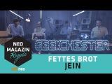 Fettes Brot feat. Geekchester - Jein NEO MAGAZIN ROYALE mit Jan B