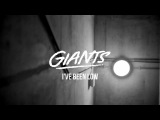 Giants - I've Been Low (Official Audio & Live Video)