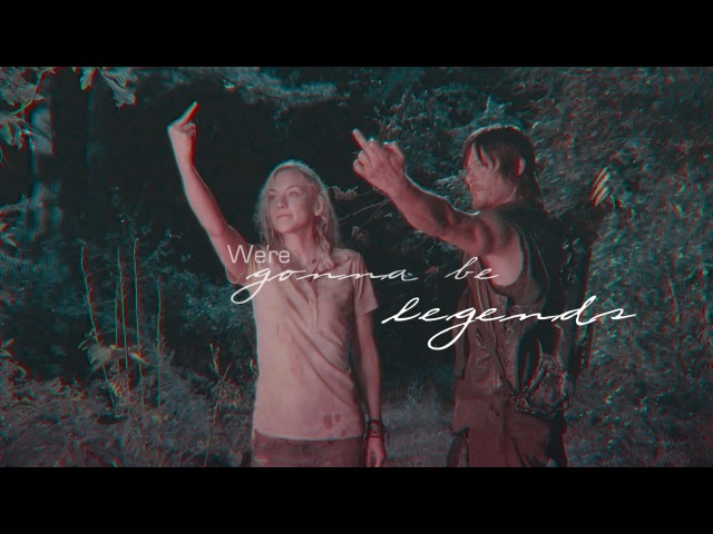 Daryl x beth || we're gonna be legends