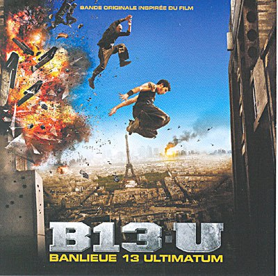 Banlieue 13 Ultimatum - Official Soundtracks - 320 kbps