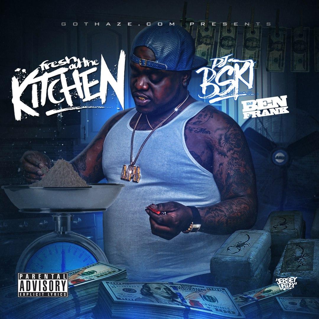 DJ Ben Frank - Fresh Out The Kitchen - 2016
