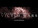 14 Sacred Words - Victim Wars