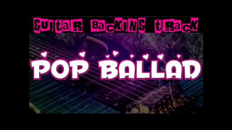 Pop Ballad Guitar Backing Track (Am) | 65 bpm - MegaBackingTracks