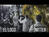SLOVO ЮГ  - EL LOCO vs NITTER (12 ФИНАЛА)