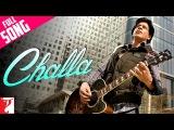 Challa - Full Song  Jab Tak Hai Jaan  Shah Rukh Khan  Katrina Kaif  Rabbi  A. R. Rahman