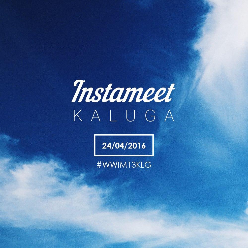 Афиша Калуга Worldwide Instameet 13 - Калуга