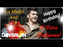 Dan! La Mulţi Ani! Happy Birthday! С Днём Рождения!