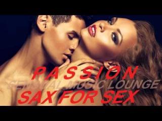 ROMANTIC SAXOPHONE - SENSUAL SOFT JAZZ SEXY INSTRUMENTAL MUSIC - SLOW EROTIC BEDROOM music 2017❀