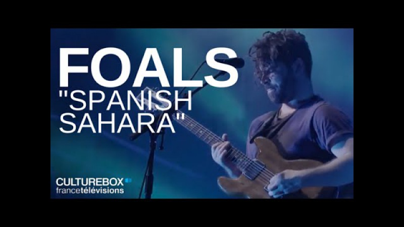 Foals - Spanish Sahara - Live @ This is not a Love Song 2016