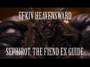 FFXIV Heavensward Sephirot The Fiend Extreme Primal Guide