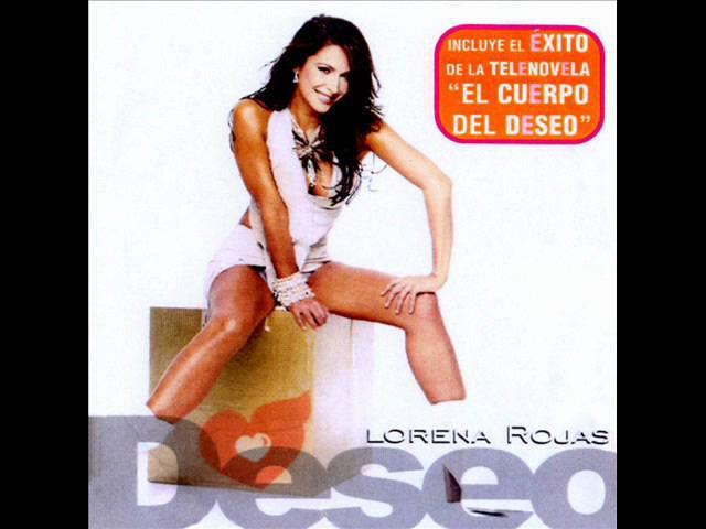 Lorena Rojas - El Cuerpo del Deseo