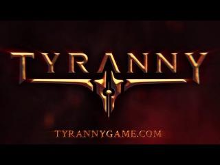Tyranny - Gameplay Stream