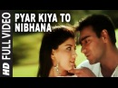 'Pyar Kiya To Nibhana' Full 'VIDEO Song Major Saab Ajay Devgn Sonali Bendre